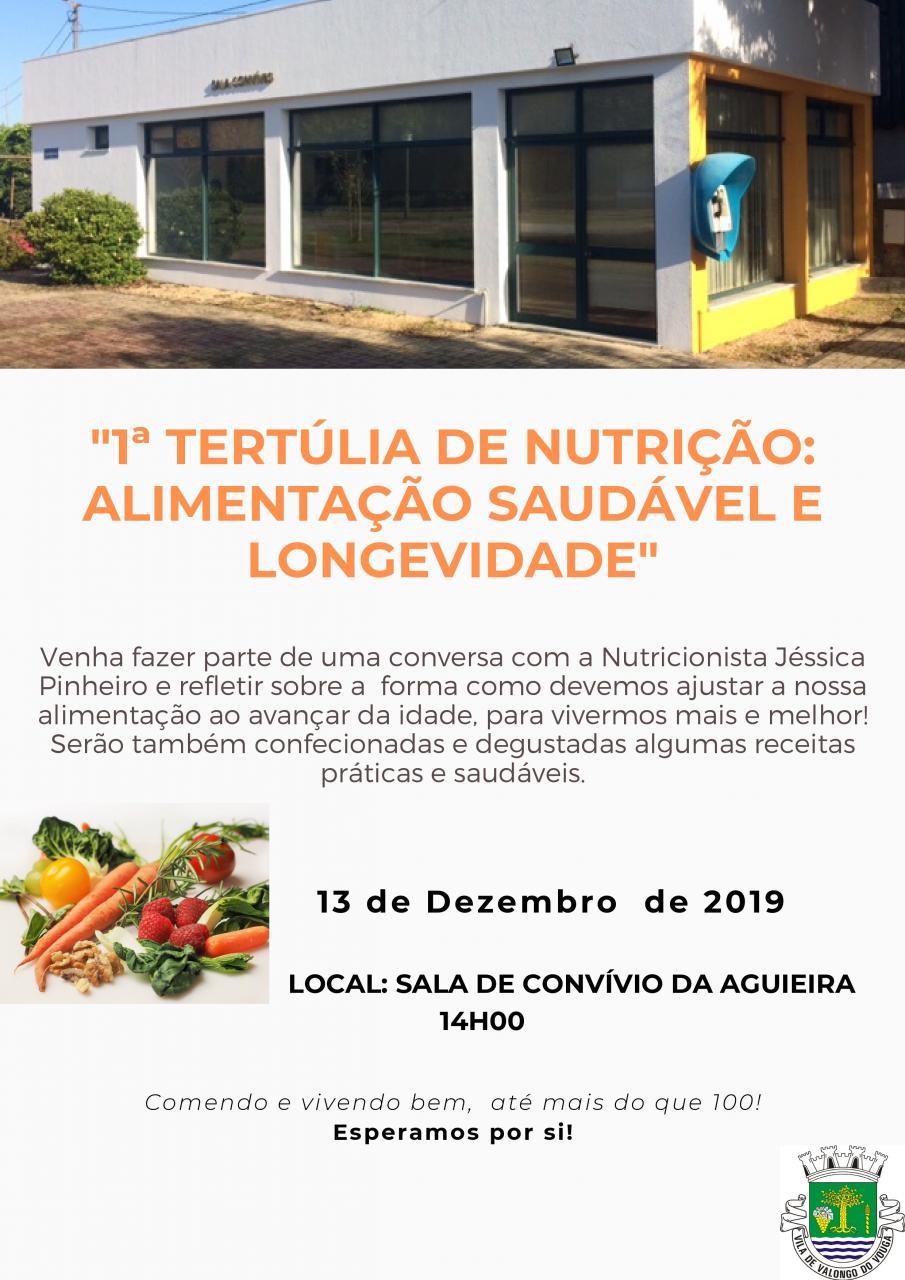 """""""1ª Tertúlia de Nutrição: Alimentação Saudável e Longevidade"""""""
