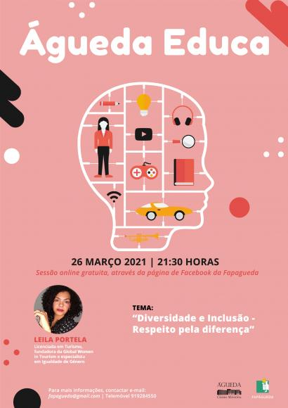 """Projeto Águeda Educa """"Diversidade e Inclusão: Respeito pela diferença"""" - 26 de março de 2021: Online"""